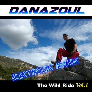 The Wild Ride by Danazoul Electronic Music
