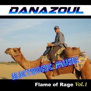 Flame of Rage Danazoul Electronic Music