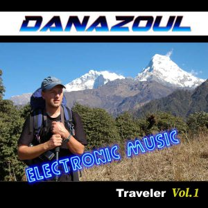 Traveler Danazoul Electronic Music