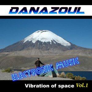 Vibration of Space by Danazoul Electronic Music