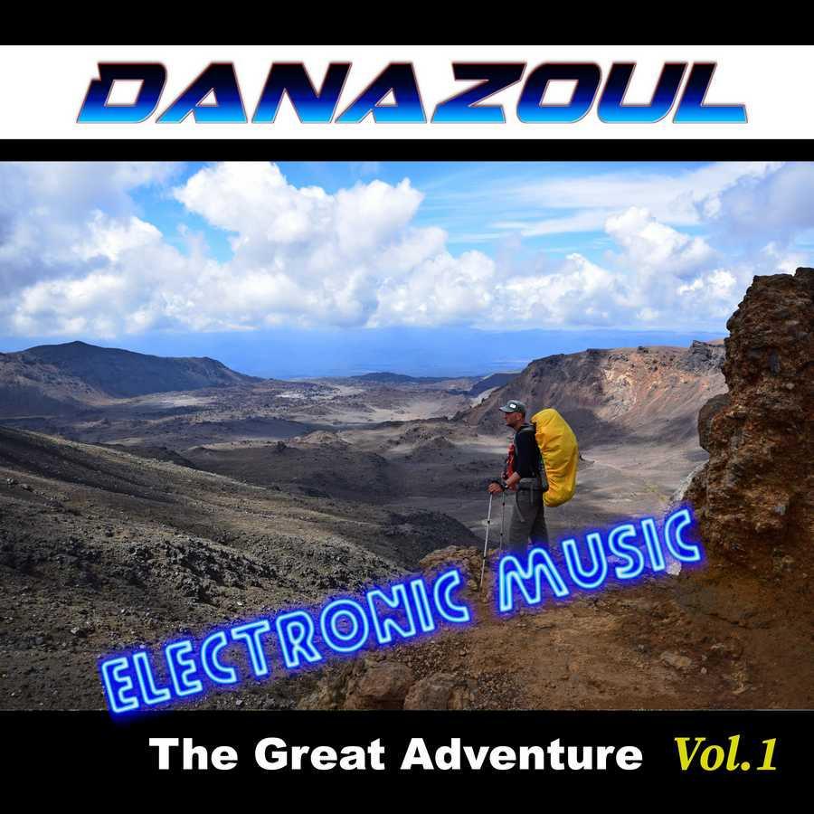 The Great Adventure by Danazoul Electronic Music