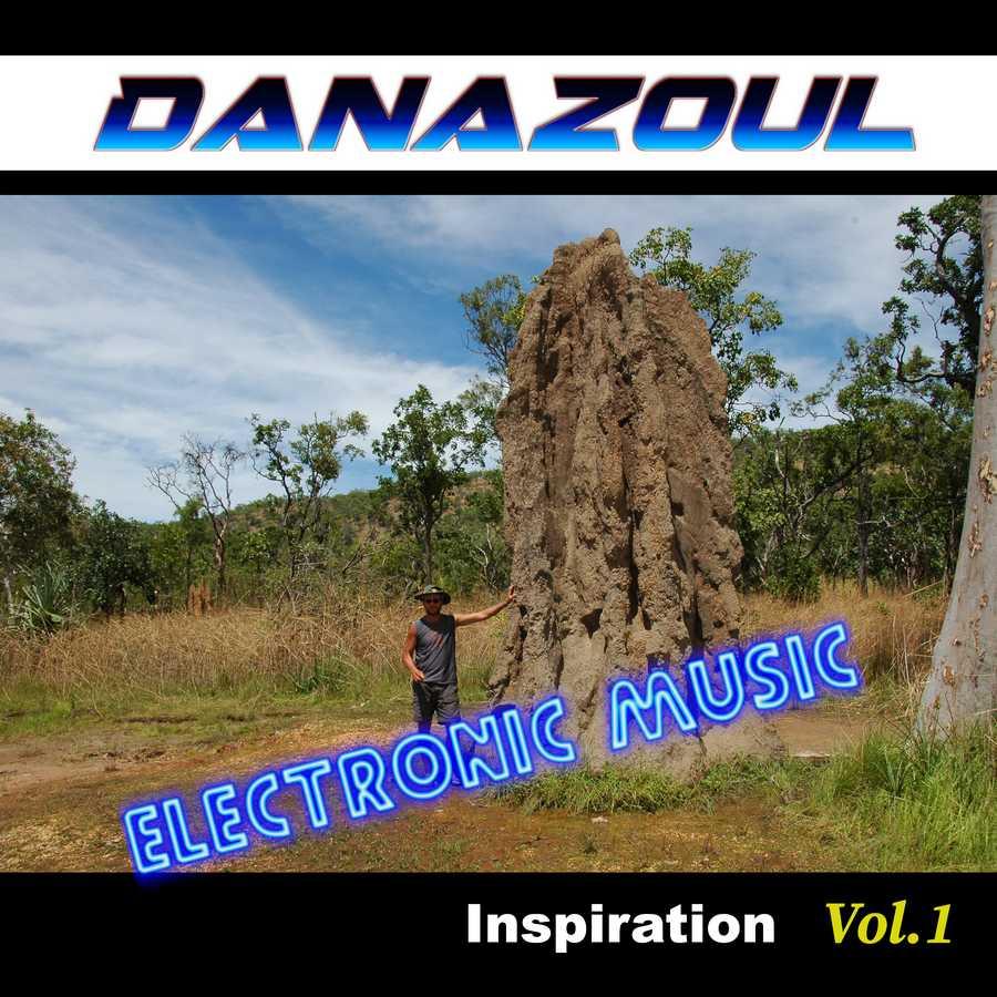 Inspiration by Danazoul Electronic Music