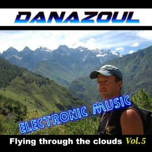 Flying through the clouds by Danazoul Electronic Music
