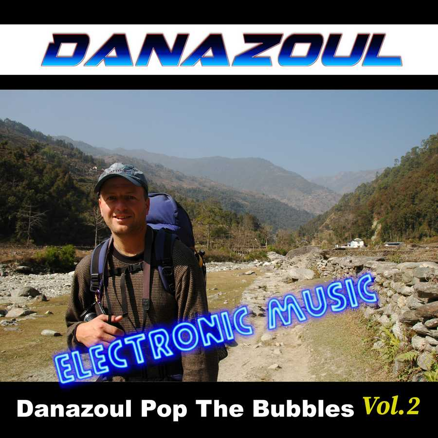 Danazoul Pop The Bubbles by Danazoul Electronic Music