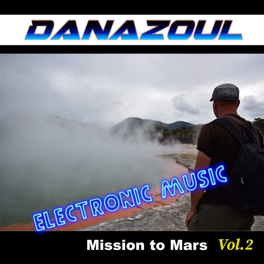 Mission to Mars by Danazoul Electronic Music