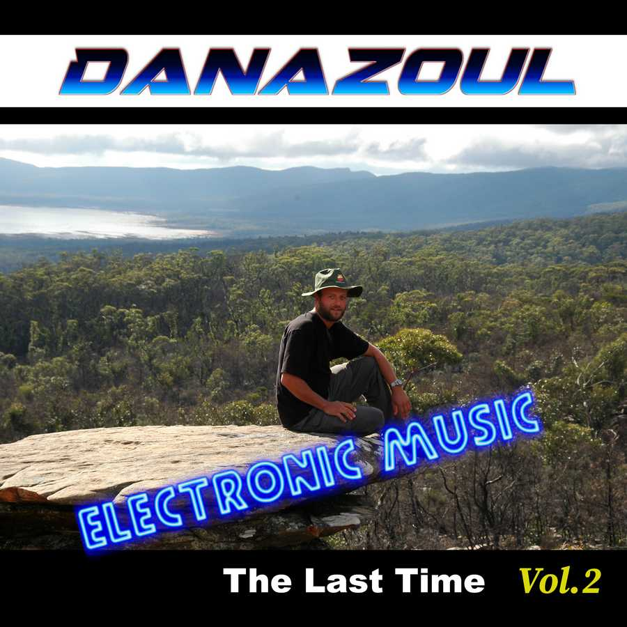 The Last Time by Danazoul Electronic Music