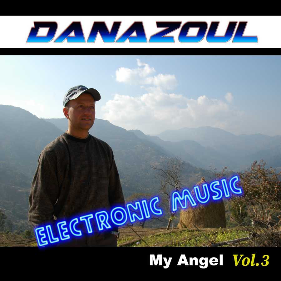 My Angel by Danazoul Electronic Music