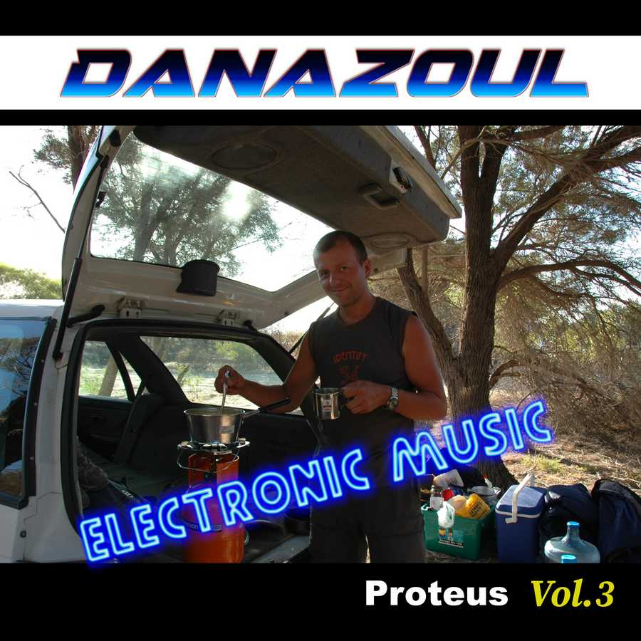 Proteus by Danazoul Electronic Music