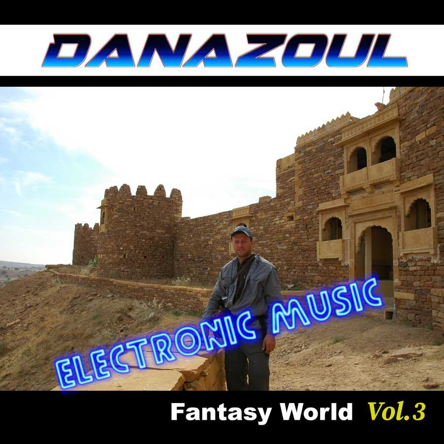 Fantasy World by Danazoul Electronic Music