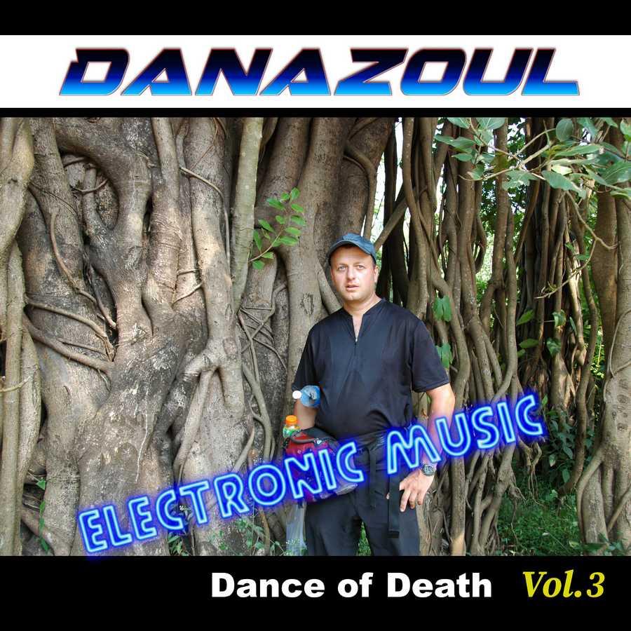 Dance of Death by Danazoul Electronic Music