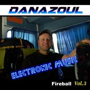 Fireball by Danazoul Electronic Music