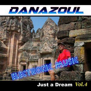 Just a Dream by Danazoul Electronic Music