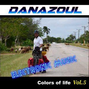 Danazoul Electronic Music Vol.5