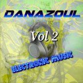 Danazoul Electronic Music Vol.2
