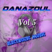 Danazoul Electronic Music Vol.5